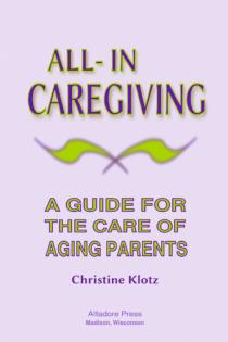 all-in caregiving by christine klotz